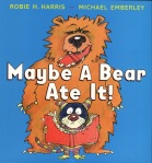 Maybe A Bear Ate It Cover